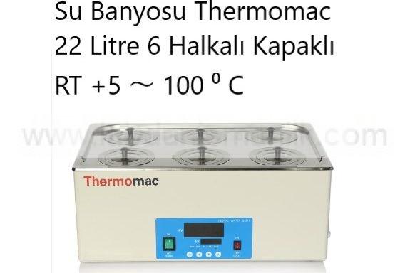 Su Banyosu Thermomac 22 Litre 6 Halkalı Kapaklı –  RT +5 ~ 100 ⁰ C